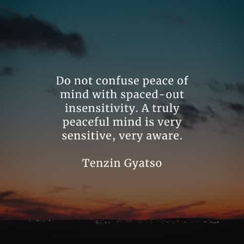 Peace of mind quotes that'll help you acquire inner peace