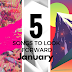 |5 Songs To Look Forward| - January