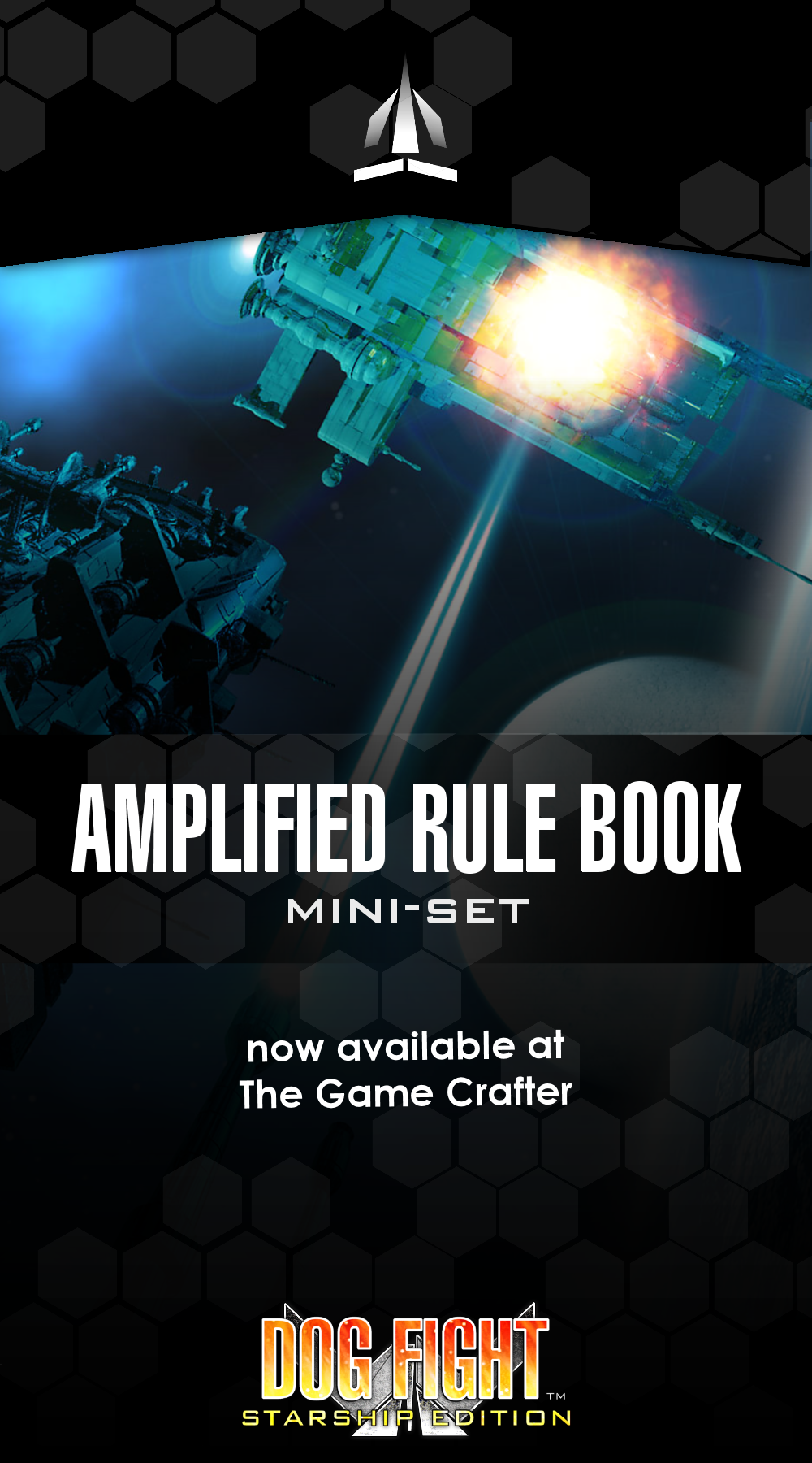 Dog Fight: Starship Edition Amplified Rule Book Miniset