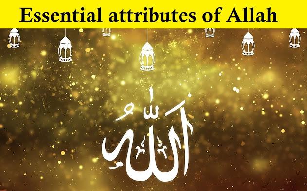 Essential-attributes-of-Allah