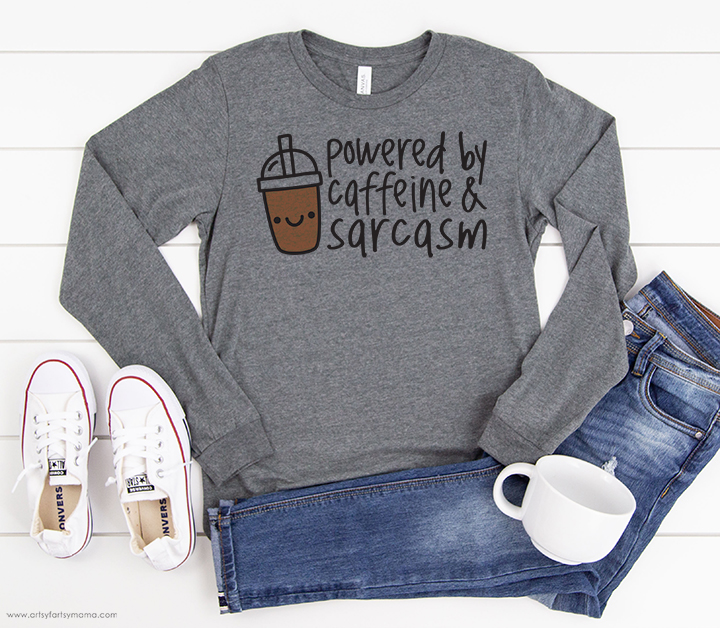 Powered by Caffeine & Sarcasm Shirt with Free Cut File