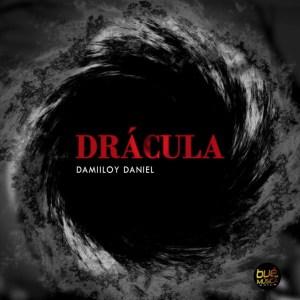 Dj Damiloy Daniel - Dracula