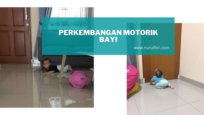 Perkembangan Motorik Bayi