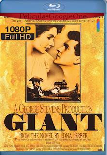 Gigante (1956) [1080p BRrip] [Latino-Inglés] [LaPipiotaHD]