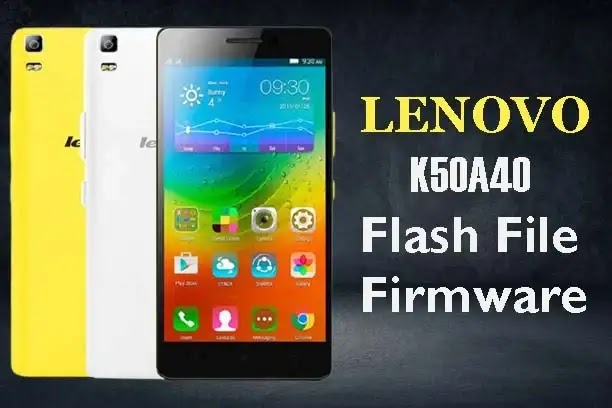 Lenovo K3 Note K50a40 Flash File Stock ROM Firmware