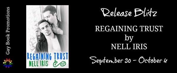 Regaining Trust by Nell Iris Release Blitz