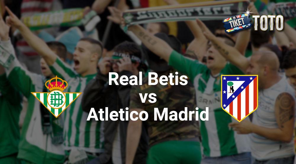 Hasil Akhir Skor Dari Real Betis Vs Atletico Madrid Tuntas 1-1