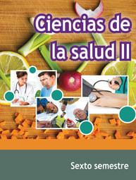 Ciencias de la Salud II Sexto Semestre Telebachillerato
