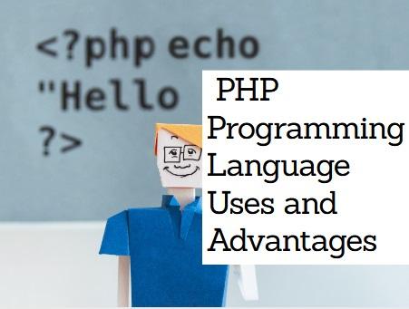 Advantages of PHP programming language