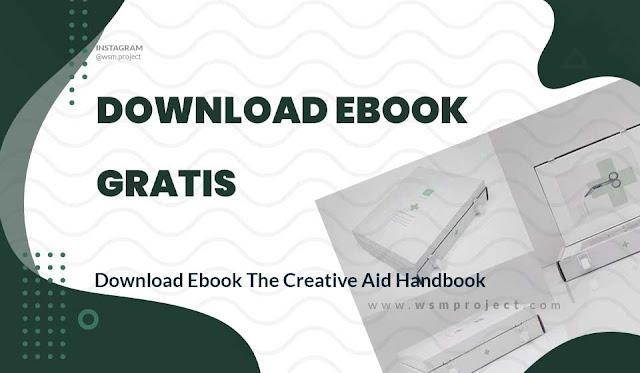 Download Ebook The Creative Aid Handbook