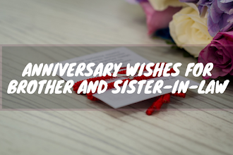 Wedding Anniversary Wishes Quotes For Sister and Brother-in-Law