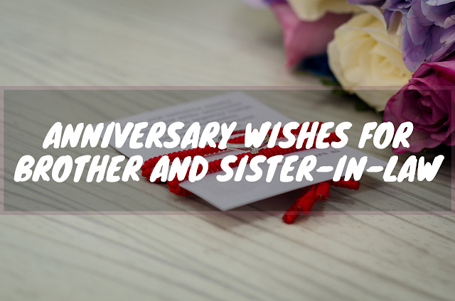 wedding anniversary quotes for brother and sister-in-law