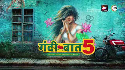 Gandii Baat Season 5 Hindi alt Balaji Full Web Series download 360p, 720p