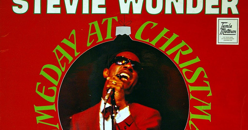 Stevie Wonder Christmas.View From The Birdhouse Music Monday Someday At Christmas