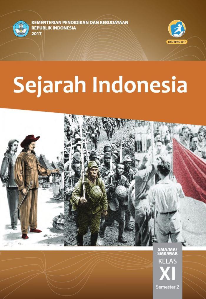 Buku Siswa SMA/MA Kelas XI Sejarah Indonesia Semester 2