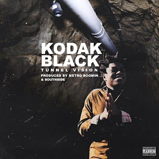 Kodak Black - Tunnel Vision