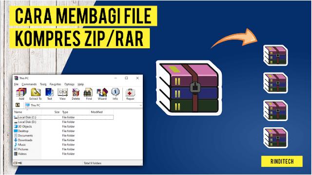 Cara Kompres File Menjadi Beberapa Bagian RAR ZIP