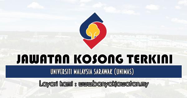 Jawatan Kosong 2020 di Universiti Malaysia Sarawak (UNIMAS)