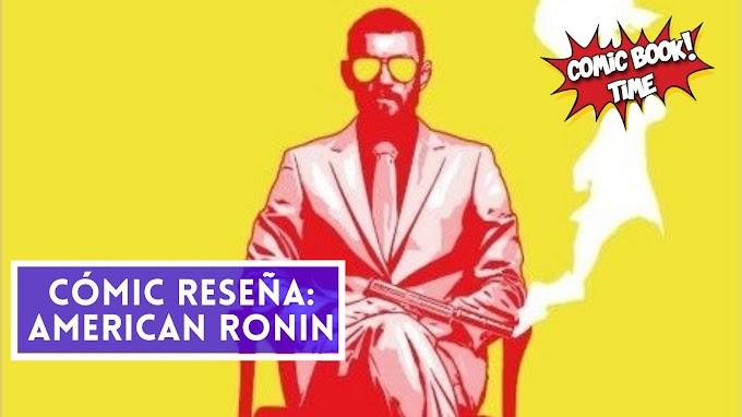"""Cómic reseña: """"American Ronin Volumen 1: Íncubo"""" de Peter Milligan y ACO"""