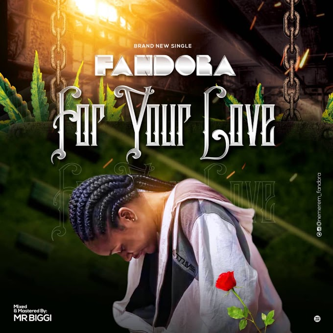 Music: Fandora - For Your Love