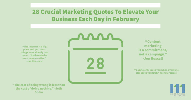 28 Crucial Marketing Quotes to Elevate Your Business Each Day In February