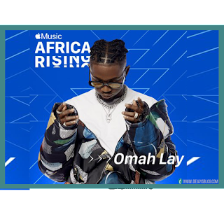 Apple Music launches new Africa Rising program - Omah Lay