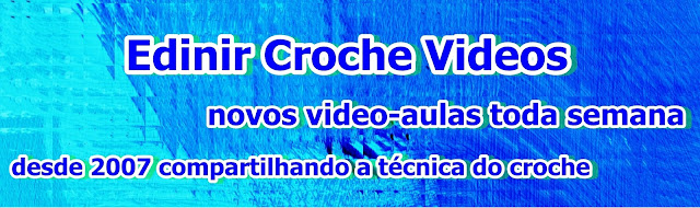 edinir croche videos curso dvd edinir-croche aprender croche