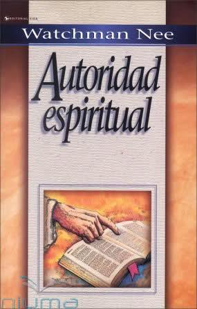 Autoridad espiritual watchman nee gratis