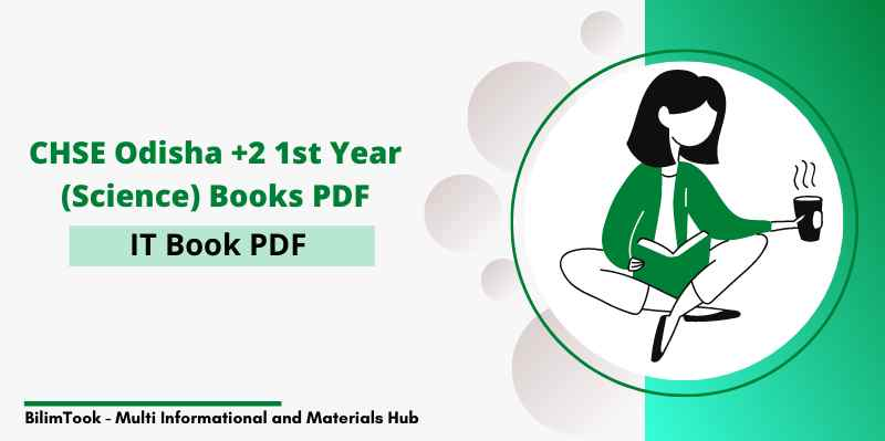 CHSE Odisha IT book PDF - Plus two 1st year Science 2021