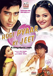 Hogi Pyaar Ki Jeet (1999) Songs Lyrics Mp3 Audio & Video Download