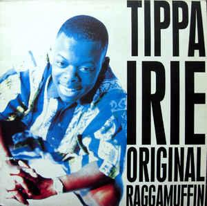 TIPPA IRIE - Original Raggamuffin 1990