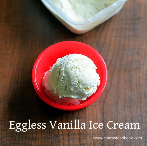 Eggless Vanilla ice cream recipe with condensed milk and amul fresh cream