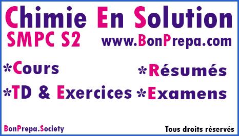 Chimie En Solution SMPC S2 _ Cours _ TD Et Exercices _ Résumés _ Examens