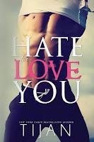 Hate to love you | Tijan