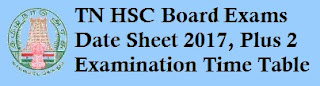 TN Board HSC Exams Time table 2017