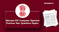 Mizoram PSC Computer Operator Previous Year Questions Papers