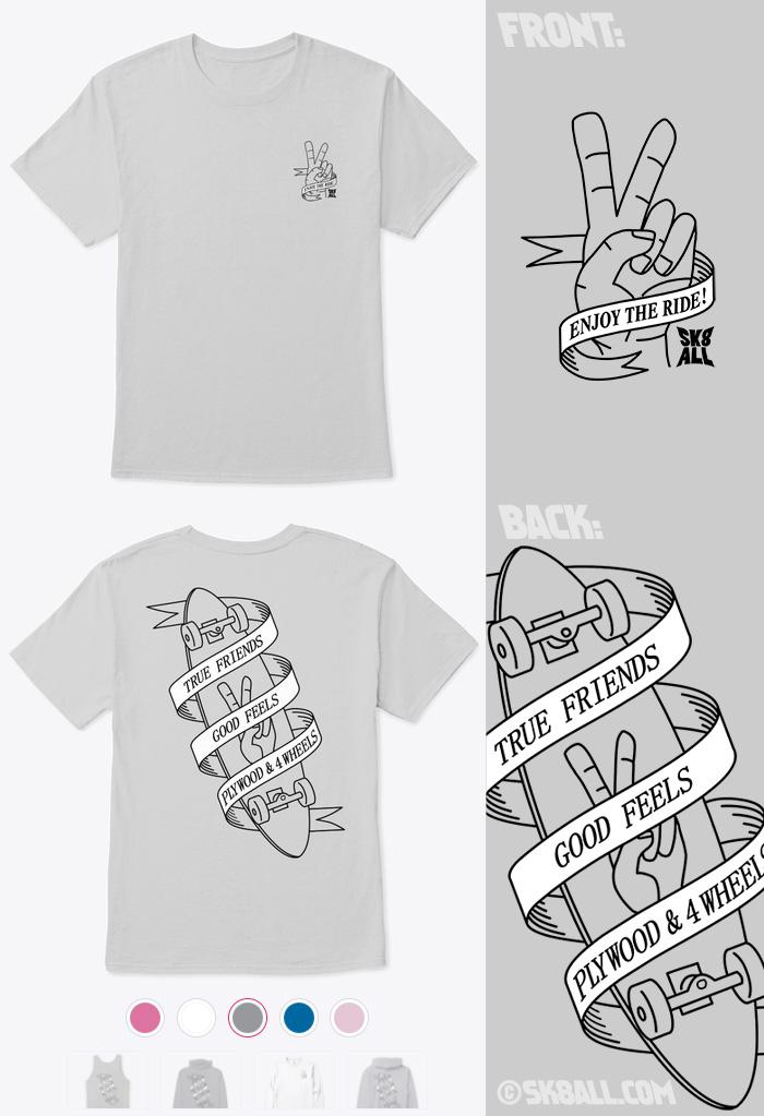 Sk8 All tshirt: True Friends, Good Feels, Plywood and 4 Wheels
