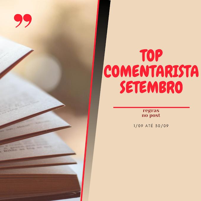 TOP COMENTARISTA: Setembro