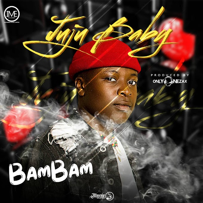 BigName BamBam - Juju Baby [Prod. By Onlyonezax] | MP3 Download