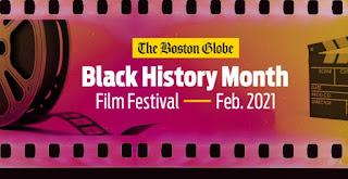 Boston Globe: Black History Month - Film Festival