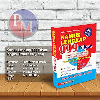 Kamus Lengkap 999 Trilyun Inggris - Indonesia Saku | Rp. 18.500,-