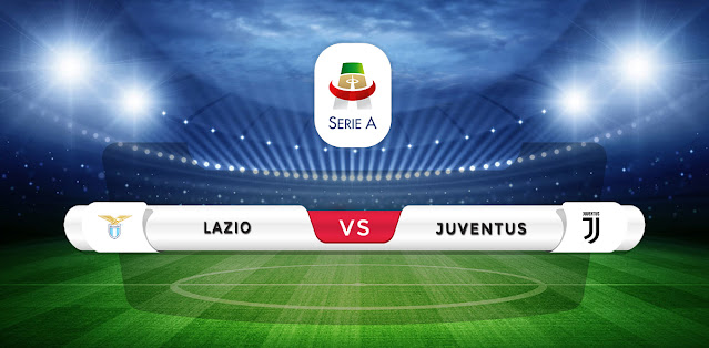Lazio vs Juventus Prediction & Match Preview