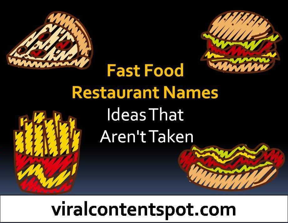 Fast food restaurant names ideas that aren't taken