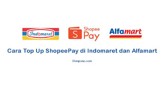 Cara Top Up Shopeepay di Indomaret dan Alfamart