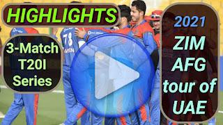 Zimbabwe vs Afghanistan T20I Series 2021