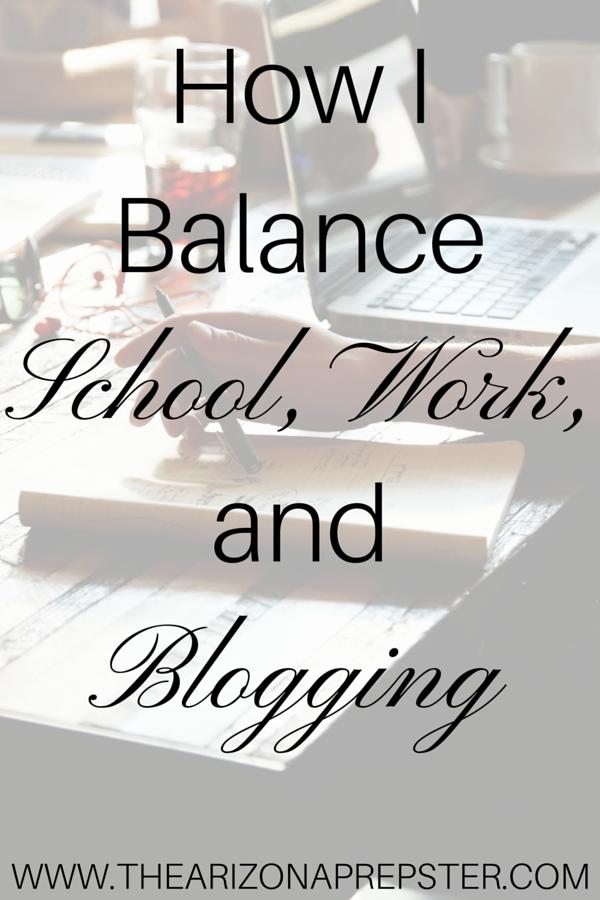 How I Balance School, Work, and Blogging
