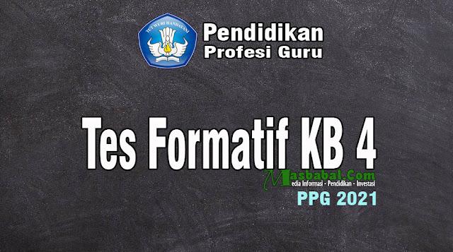 Pembahasan Soal Tes Formatif KB 4. Kunci Jawaban Tes Formatif KB 4. Kunci Jawaban Tes Formatif PPG 2021. Kumpulan Soal Tes Formatif. Tes Formatif KB 4