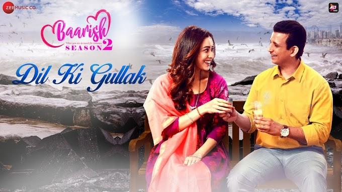 Dil Ki Gullak Lyrics - Rik Basu & Pratibha S Baghel [Baarish]