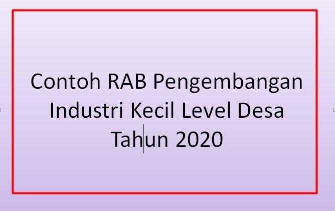 Contoh RAB Pengembangan Industri Kecil Level Desa Tahun  Contoh RAB Pengembangan Industri Kecil Level Desa Tahun 2020