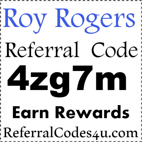 Roy's Rewards Referral Codes, Roy Rogers Printable Coupons, Roy Rogers Rewards Program Sign up Bonus 2021